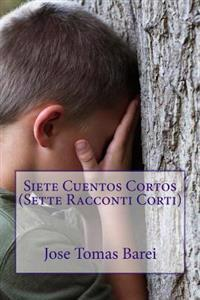 Siete Cuentos Cortos (Sette Racconti Corti)