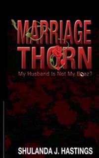 Marriage Thorn: My Husband Is Not My Boaz?
