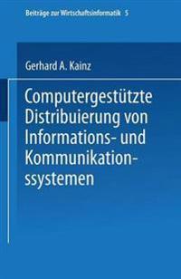 Computergestutze Distribuierung Von Informations-Und Kommunikationssystemen