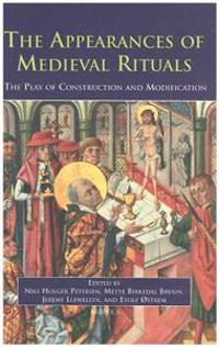 The Appearances Of Medieval Ritual