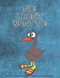 No! I Don't Want To!: No! I Don't Want To!: A Book about Sharing.