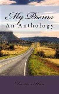 My Poems: An Anthology