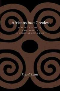 Africans into Creoles