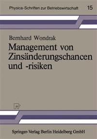 Management Von Zinsänderungschancen Und -risiken