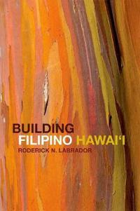 Building Filipino Hawai'i