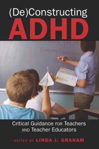 Deconstructing ADHD