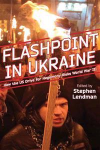 Flashpoint in Ukraine