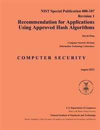 Recommendation for Applications Using Approved Hash Algorithms: Nist Special Publication 800-107 Revision 1