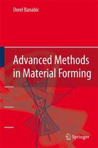 Advanced Methods in Material Forming