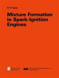 Mixture Formation in Spark-Ignition Engines