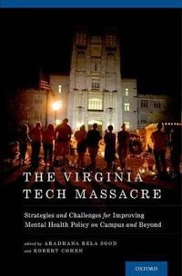 The Virginia Tech Massacre