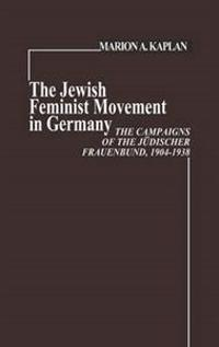 The Jewish Feminist Movement in Germany
