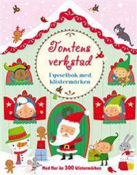 Tomtens verkstad : pysselbok med klistermärken