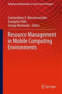 Resource Management in Mobile Computing Environments