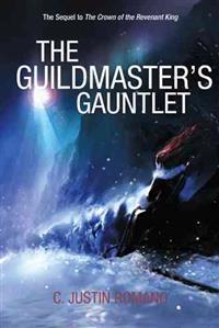 The Guildmaster's Gauntlet