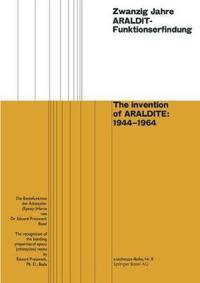 Zwanzig Jahre Araldit-Funktionserfindung / The Invention of Araldite