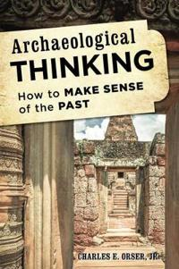 How to Think Like an Archaeolopb
