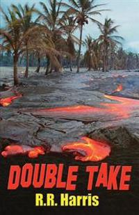 Double Take: An Island Travel Mystery of Lively Romance and Deadly Betrayal