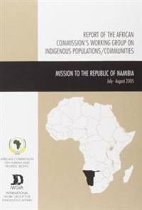 Reports of the African Commission's Working Group on Indigenous Populations/Communities