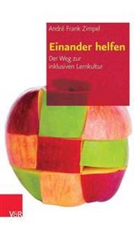 Einander Helfen: Der Weg Zur Inklusiven Lernkultur