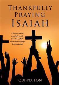 Thankfully Praying Isaiah