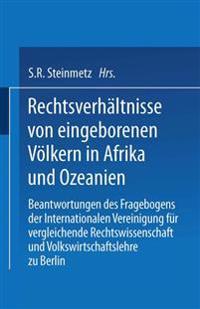 Rechtsverhaltnisse Von Eingeborenen Volkern in Afrika Und Ozeanien