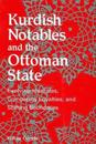 Kurdish Notables and the Ottoman State