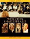 The Working Shakespeare Collection: A Workbook for Teachers