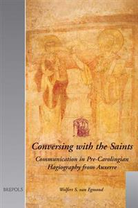 Conversing with the Saints