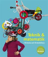 Teknik & matematik i förskola och förskoleklass