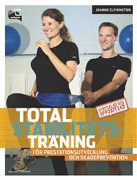 Total stabilitetsträning : för prestationsutveckling och skadeprevention - Joanne Elphinston pdf epub