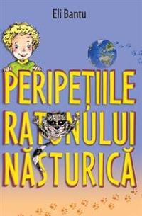Peripetiile Ratonului Nasturica: -