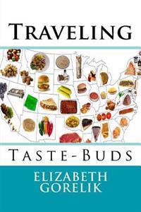 Traveling Taste-Buds