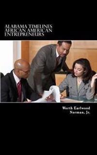 Alabama Timelines: African American Entrepreneurs