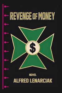 Revenge of Money