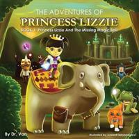 Princess Lizzie and the Magic Missing Ball