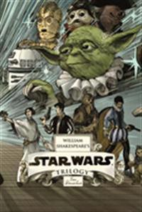 William Shakespeare's Star Wars Trilogy: The Royal Imperial Boxed Set: Includes Verily, a New Hope; The Empire Striketh Back; The Jedi Doth Return; An