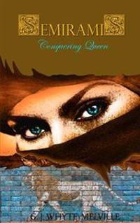 Semiramis - Conquering Queen