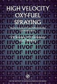 High Velocity Oxy-Fuel Spraying