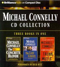 Michael Connelly Collection 2: The Concrete Blonde/The Last Coyote/Trunk Music