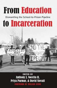 From Education to Incarceration