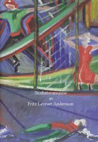 Storhetsvansinne - Fritz Andersson pdf epub