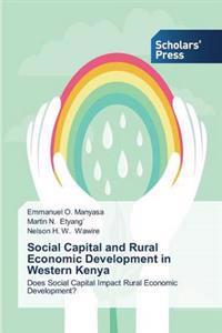 Social Capital and Rural Economic Development in Western Kenya