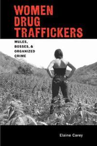 Women Drug Traffickers