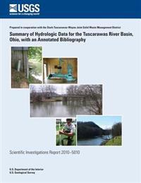 Summary of Hydrologic Data for the Tuscarawas River Basin, Ohio, with an Annotated Bibliography