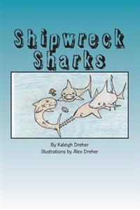 Shipwreck Sharks