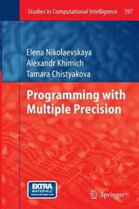 Programming with Multiple Precision