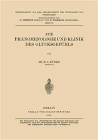 Zur Phänomenologie Und Klinik Des Glücksgefühls