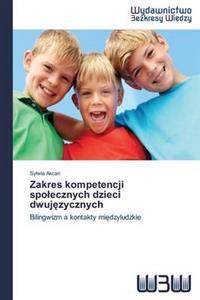 Zakres Kompetencji Spo Ecznych Dzieci Dwuj Zycznych