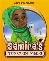 Samira's Trip to the Masjid